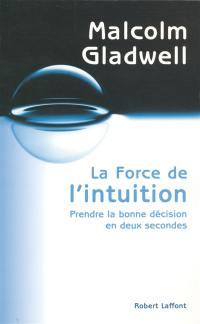 La force de l'intuition