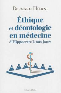 Ethique et déontologie en médecine