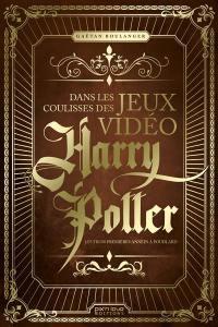 Dans les coulisses des jeux vidéo Harry Potter
