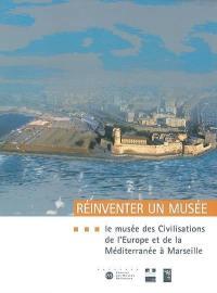 Réinventer un musée