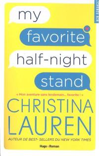 My favorite half-night stand = Mon aventure sans lendemain... favorite !