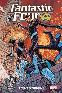 Fantastic Four. Volume 5, Point d'origine