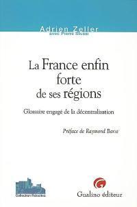 La France enfin forte de ses régions