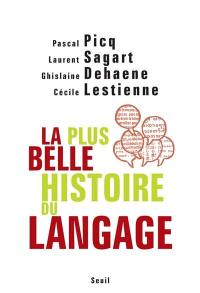 La plus belle histoire du langage