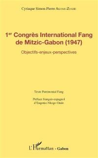 1er Congrès international fang de Mitzic-Gabon (1947)