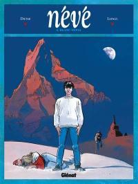 Névé. Volume 4, Blanc Népal