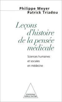 Leçons d'histoire de la pensée médicale