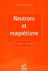Journal de physique 4. n° 89, Neutrons et magnétisme