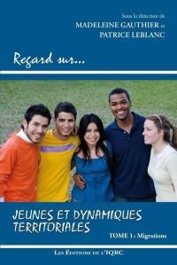 Jeunes et dynamiques territoriales. Volume 1, Migrations