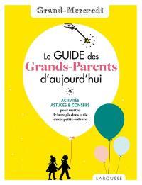 Le guide des grands-parents d'aujourd'hui