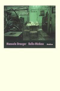 Belle-Méduse