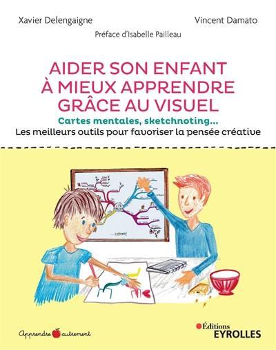 Aider son enfant à mieux apprendre grâce au visuel