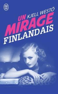 Un mirage finlandais