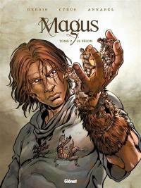 Magus. Volume 2, Le félon