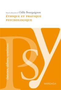 Ethique et pratique psychologique