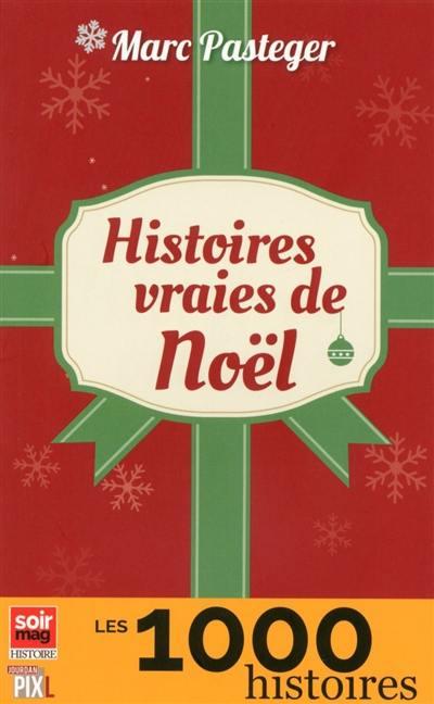 Histoires vraies de Noël