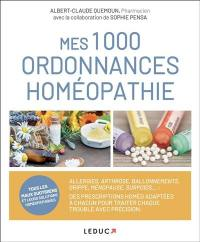 Mes 1.000 ordonnances homéopathie