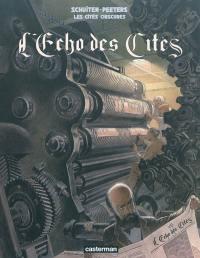 Les cités obscures. Volume 8, L'écho des cités