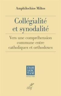 Collégialité et synodalité