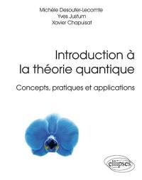 Introduction à la théorie quantique