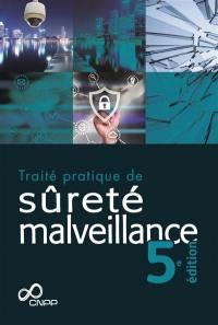 Traité pratique de sûreté malveillance