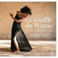 Le souffle du wutao