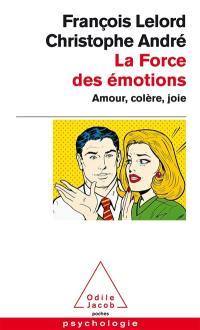 La force des émotions