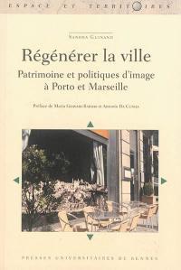 Régénérer la ville