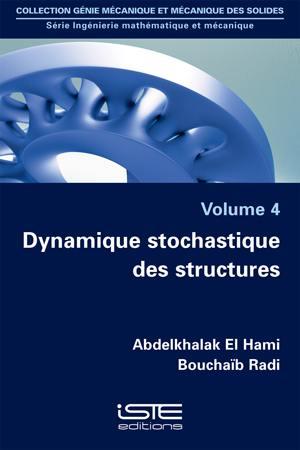 Dynamique stochastique des structures