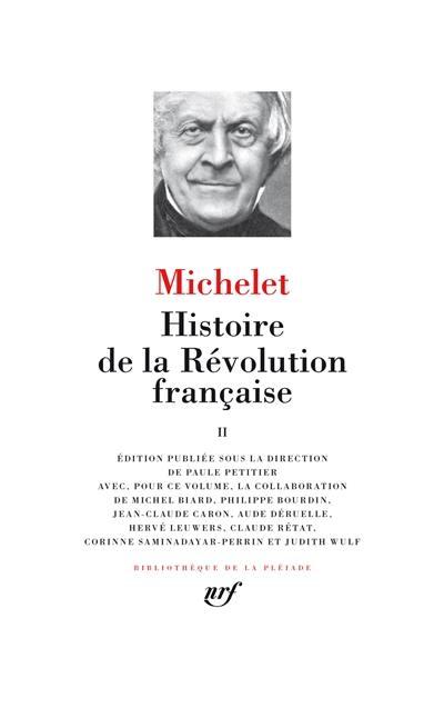 Histoire de la Révolution française. Volume 2,