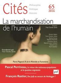 Cités. n° 65, La marchandisation de l'humain