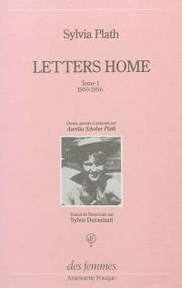 Letters home. Volume 1, 1950-1956