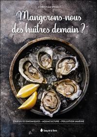 Huîtres, moules & autres coquillages