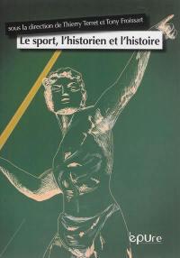 Le sport, l'historien et l'histoire