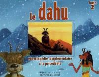 Le dahu. Volume 2, Encyclopédie complémentaire à la précédente