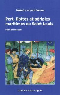 Port, flottes et périples maritimes de Saint Louis