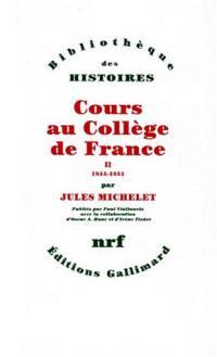 Cours au Collège de France. Volume 2, 1845-1851