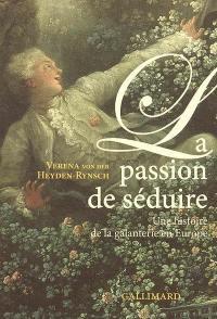 La passion de séduire