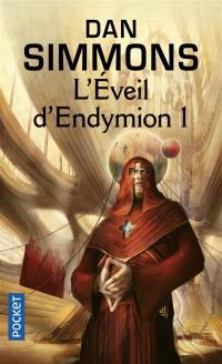 Les voyages d'Endymion. Volume 1, L'éveil d'Endymion. 1