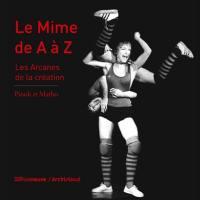 Le mime de A à Z