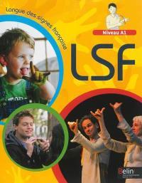 LSF, langue des signes française : niveau A1