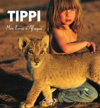 Tippi, mon livre d'Afrique