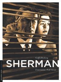 Sherman. Volume 2, L'ascension