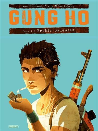 Gung Ho, Brebis galeuses, Vol. 1