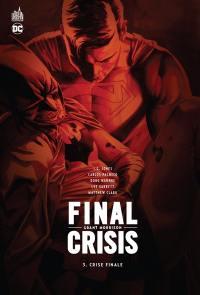 Final crisis. Volume 3, Crise finale