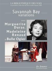 Savannah Bay, variations
