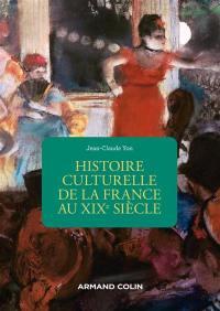 Histoire culturelle de la France au XIXe siècle