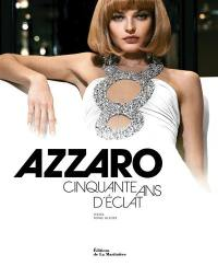 Azzaro, cinquante ans d'éclat