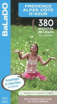 Provence-Alpes-Côte d'Azur : 380 activités de loisirs 100% testées