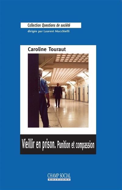 Vieillir en prison